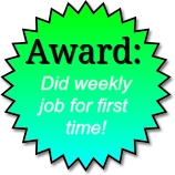 Award for doing weekly job